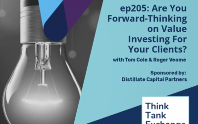 Ep 205: Are You Thinking Forward on Value?