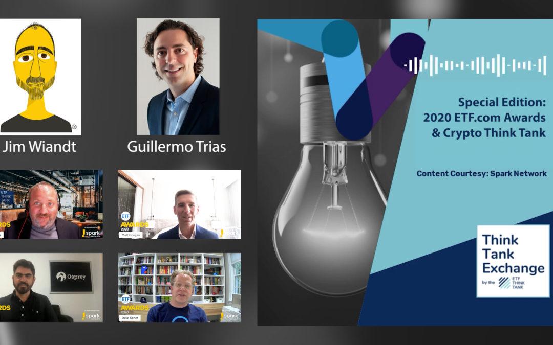 Ep 211: Special Edition—2020 ETF.com Awards & Crypto Think Tank