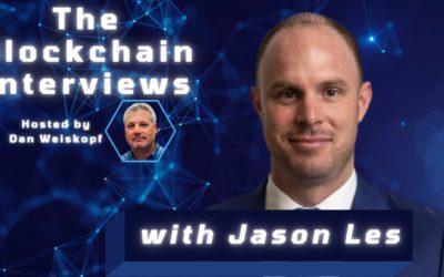 Jason Les on The Blockchain Interviews with Dan Weiskopf